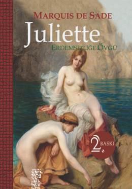 Marquis de Sade - Juliette - Erdemsizliğe Övgü