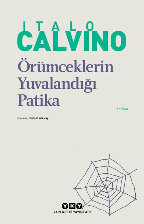 Italo Calvino - Örümceklerin Yuvalandığı Patika