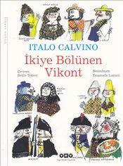 Italo Calvino - İkiye Bölünen Vikont