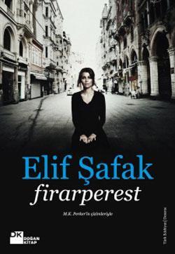 Elif Şafak - Firarperest