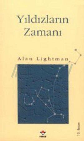 Alan Lightman - Yıldızların Zamanı