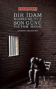 Victor Hugo - Bir İdam Mahkumunun Son Günü