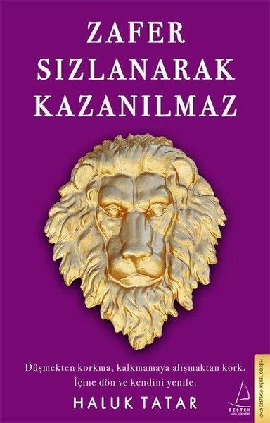 Haluk Tatar - Zafer Sızlanarak Kazanılmaz