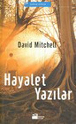 David Mitchell - Hayalet Yazılar