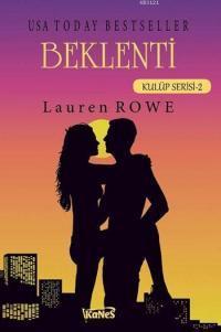 Lauren Rowe - Beklenti 2.Kitap