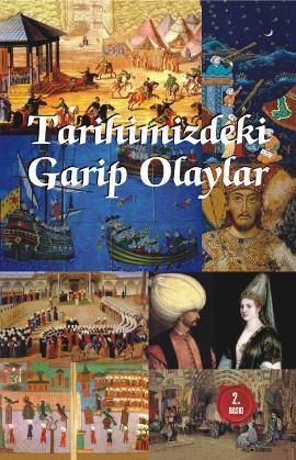 Sabri Kaliç - Tarihimizdeki Garip Olaylar