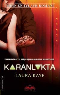 Laura Kaye - Karanlıkta
