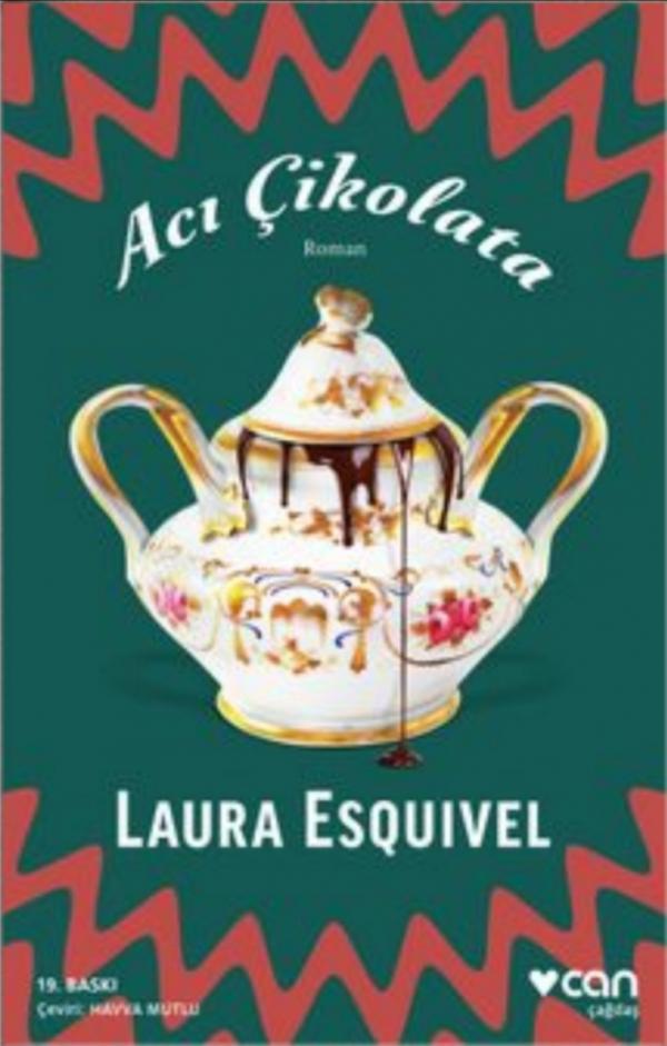 Laura Esquivel - Acı Çikolata