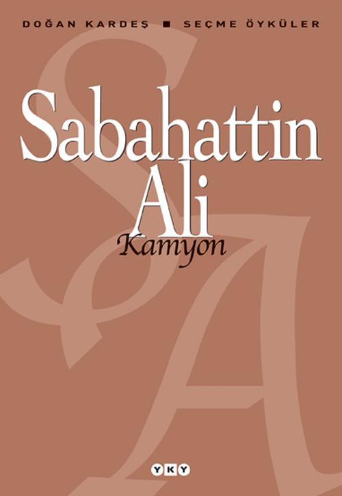 Sabahattin Ali - Kamyon