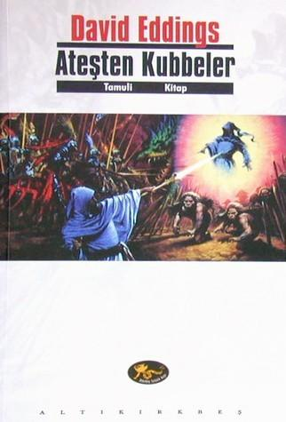 David Eddings - Ateşten Kubbeler