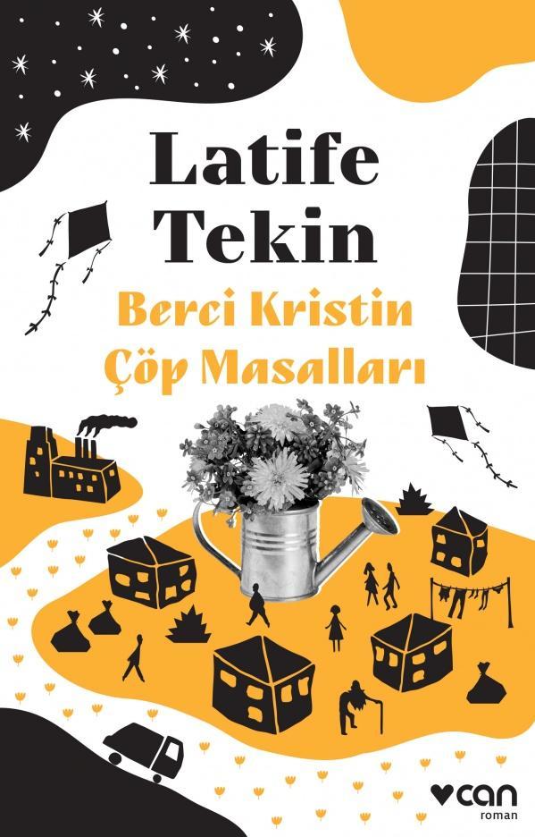 Latife Tekin - Berci Kristin Çöp Masalları