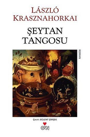 Laszlo Krasznahorkai - Şeytan Tangosu