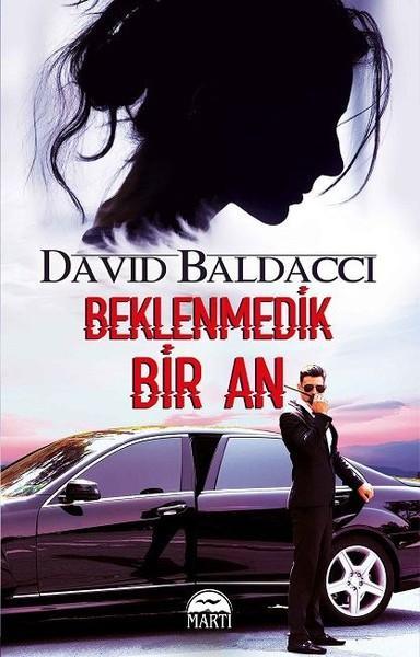 David Baldacci - Beklenmedik Bir An
