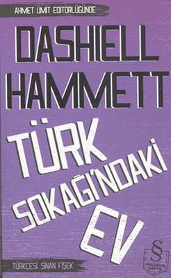 Dashiel Hammett - Türk Sokağı'ndaki Ev