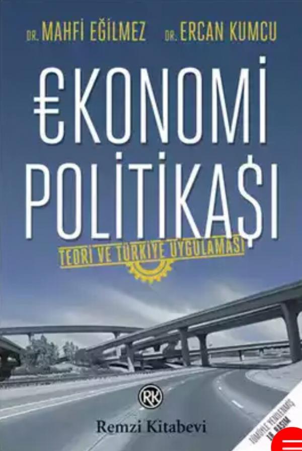 Ekonomi Politikası - Mahfi Eğilmez, Ercan Kumcu