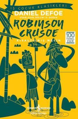 Daniel Defoe - Robinson Crusoe - Kısaltılmış Metin