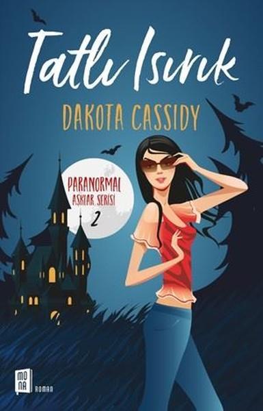 Dakota Cassidy - Tatlı Isırık