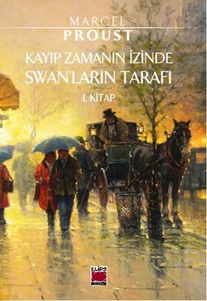 Swanlar'ın Tarafı - Marcel Proust