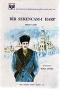 İhsan Latif Paşa - Bir Serencam-ı Harp