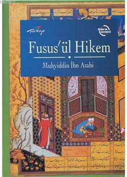 Muhyiddin İbn Arabi - Fusus'ül Hikem