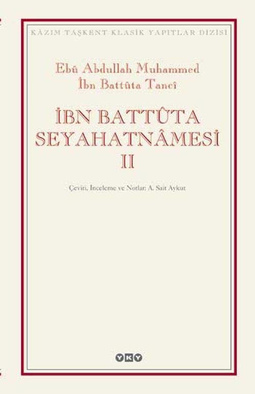 İbn Battuta - İbn Battuta Seyahatnamesi