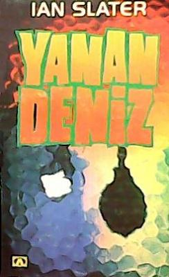 Ian Slater - Yanan Deniz