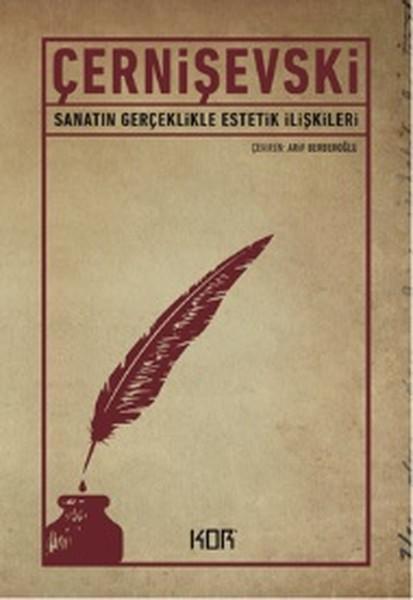 Nikolay Gavriloviç Çernişevskiy - Sanatın Gerçeklikle Estetik İlişkileri