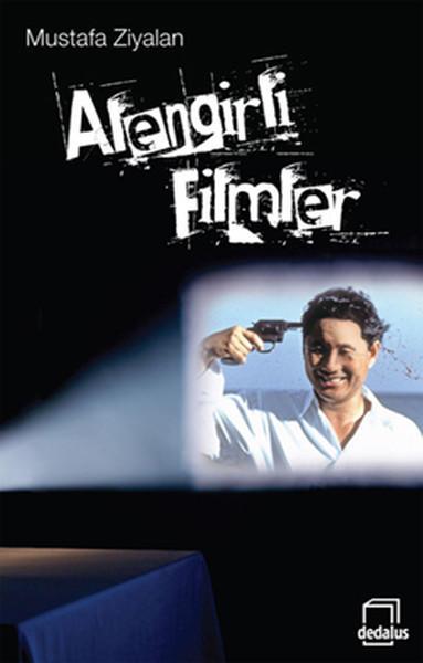 Mustafa Ziyalan - Alengirli Filmler
