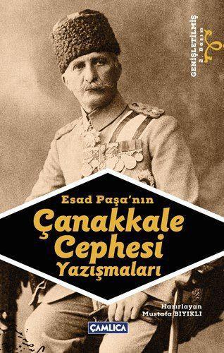 Mustafa Bıyıklı - Esad Paşa'nın Çanakkale Cephesi Yazışmaları
