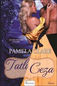 Pamela Clare - Tatlı Ceza