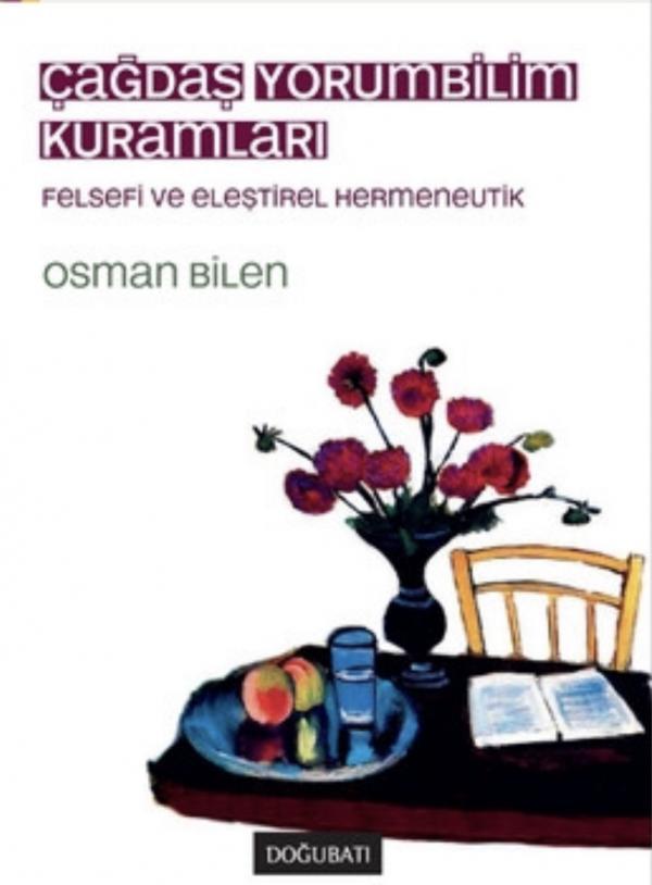 Osman Bilen - Çağdaş Yorumbilim Kuramları