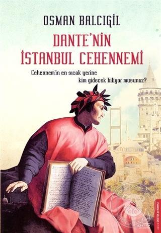 Osman Balcıgil - Dante'nin İstanbul Cehennemi