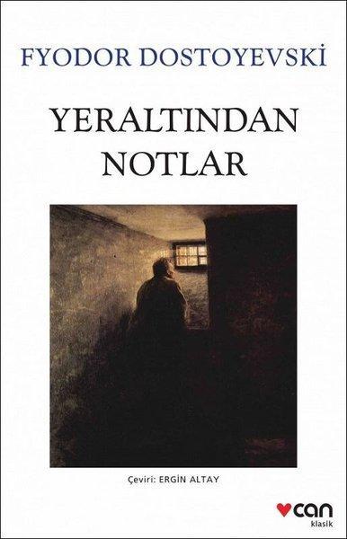 Yeraltından Notlar - Dostoyevski