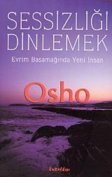 Osho - Sessizliği Dinlemek