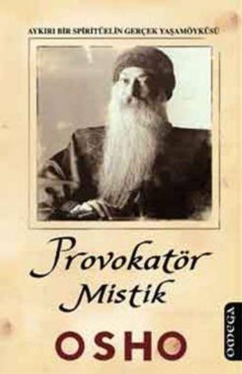 Osho - Provokatör Mistik