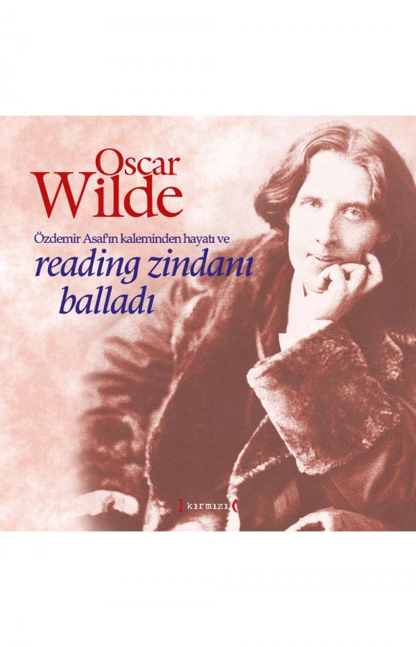 Oscar Wilde - Reading Zindanı Baladı