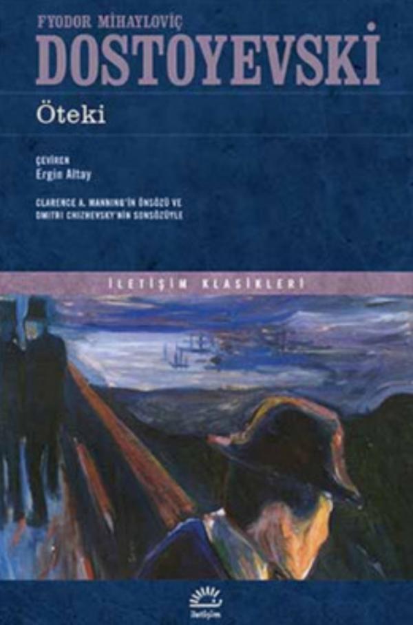 Öteki - Dostoyevski