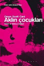 Orson Scott Card - Aklın Çocukları