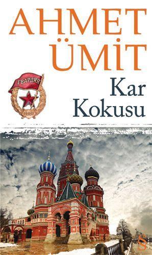 Kar Kokusu - Ahmet Ümit