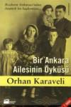 Orhan KARAVELİ - Bir Ankara Ailesinin Öyküsü