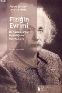 Fiziğin Evrimi - Albert Einstein, Leopold Infeld
