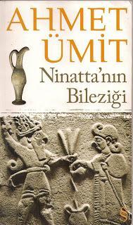 Ahmet Ümit - Ninatta'nın Bileziği