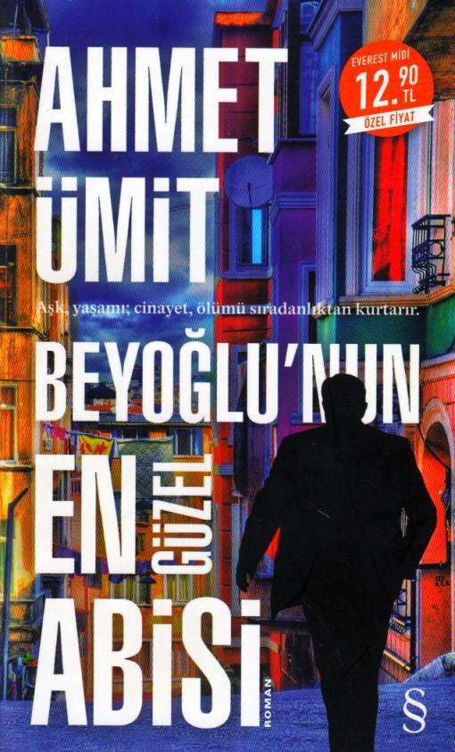 Ahmet Ümit - Beyoğlu'nun En Güzel Abisi